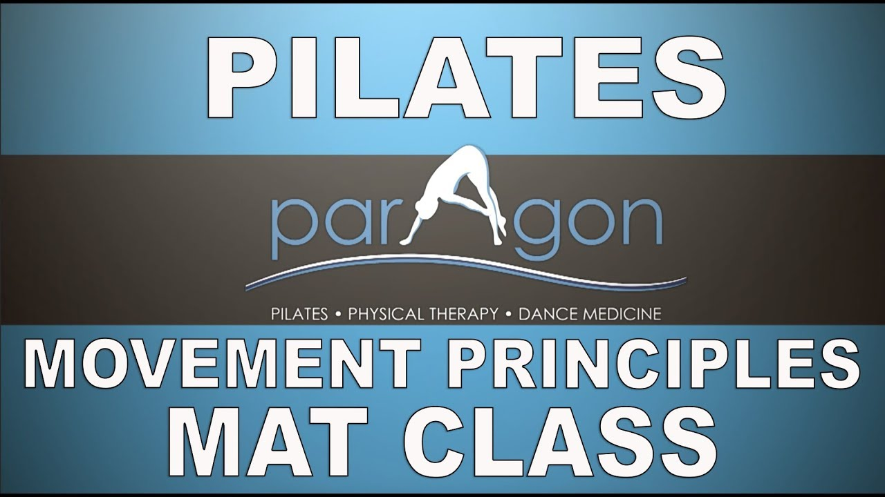 Pilates Movement Principles Mat Class